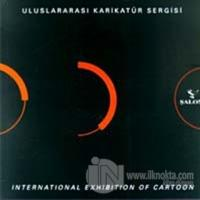 Uluslararası Karikatür Sergisi International Exhibition of Cartoon