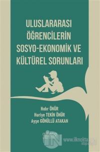 Uluslararası Öğrencilerin Sosyo-Ekonomik ve Kültürel Sorunları