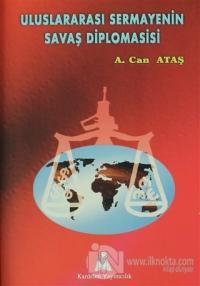 Uluslararası Sermayenin Savaş Diplomasisi
