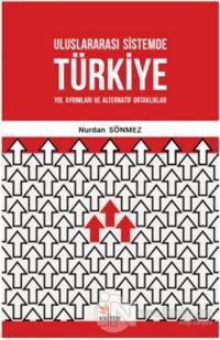 Uluslararası Sistemde Türkiye Nurdan Sönmez
