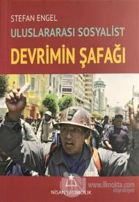 Uluslararası Sosyalist Devrimin Şafağı