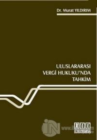 Uluslararası Vergi Hukuku'nda Tahkim