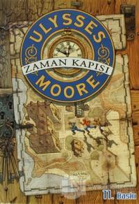 Ulysses Moore 1 - Zaman Kapısı (Ciltli)