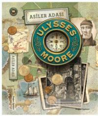 Ulysses Moore 16 - Asiler Adası