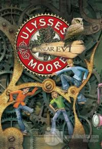 Ulysses Moore  - Aynalar Evi