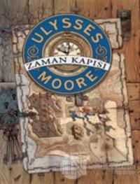 Ulysses Moore - Zaman Kapısı