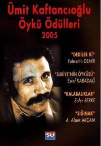 Ümit Kaftancıoğlu Öykü Ödülleri 2005 %25 indirimli