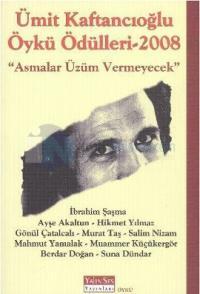 Ümit Kafkancıoğlu Öykü Ödülleri - 2008