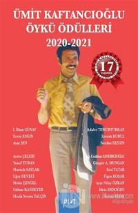 Ümit Kaftancıoğlu Öykü Ödülleri 2020-2021