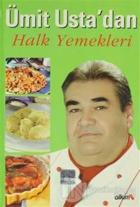 Ümit Usta'dan  Halk Yemekleri