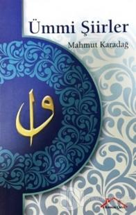 Ümmi Şiirler %20 indirimli Mahmut Karadağ