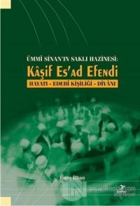 Ümmi Sinan'ın Saklı Hazinesi - Kaşif Es'ad Efendi