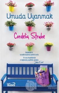 Umuda Uyanmak %15 indirimli Cordelia Strube