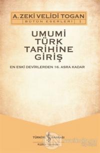 Umumi Türk Tarihine Giriş (2 Cilt Takım)