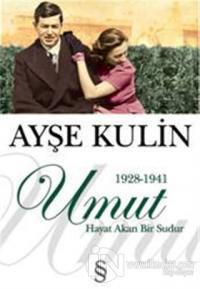 Umut (1928-1941) %20 indirimli Ayşe Kulin