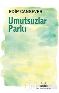 Umutsuzlar Parkı
