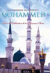 Un Hommage au Prophetete Mohammed