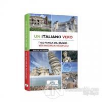 Un Italiano Vero - İtalyanca Dil Bilgisi YDS Hazırlık Kılavuzu