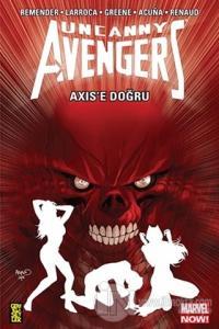 Uncanny Avengers - Axix'e Doğru