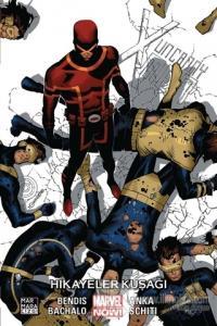 Uncanny X-Men Cilt 6: Hikayeler Kuşağı