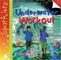 Underwater Workout (Ciltli) Clare Hibbert