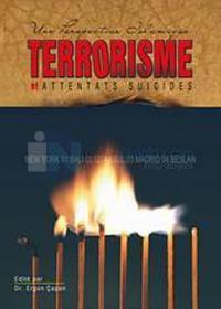 Terrorisme Et Attentats Suicides: Une Perspective Islamique