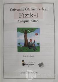 Üniversite Öğrencileri İçin Fizik - 1 Çalışma Kitabı