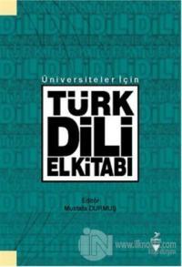 Üniversiteler İçin Türk Dili El Kitabı
