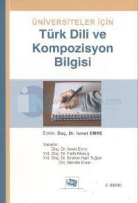 Üniversiteler İçin Türk Dili ve Kompozisyon Bilgisi