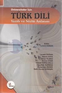 Üniversiteler İçinTürk Dili Yazılı ve Sözlü Anlatım