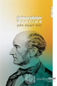 Üniversiteler Üzerine John Stuart Mill