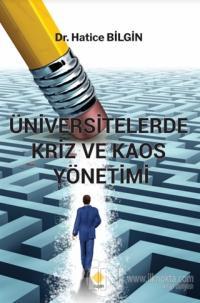Üniversitelerde Kriz ve Kaos Yönetimi