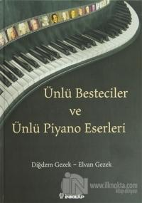Ünlü Besteciler ve Ünlü Piyano Eserleri (Ciltli)