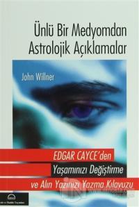 Ünlü Bir Medyomdan Astrolojik Açıklamalar