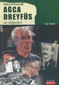 Ünlü Davalar - Ağca Dreyfüs ve Diğerleri Ali Uğur