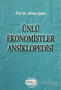 Ünlü Ekonomistler Ansiklopedisi %7 indirimli Orhan Şener