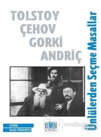 Ünlülerden Seçme Masallar Anton Çehov