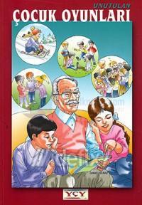 Unutulan Çocuk Oyunları İsmail Yılmaz