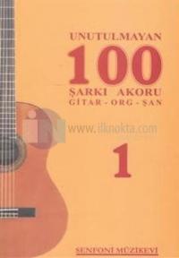 Unutulmayan 100 Şarkı Akoru - 1