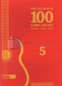 Unutulmayan 100 Şarkı Akoru - 5
