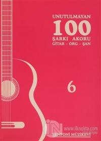 Unutulmayan 100 Şarkı Akoru - 6