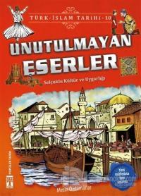 Unutulmayan Eserler / Türk - İslam Tarihi 10