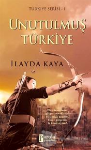Unutulmuş Türkiye