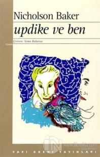 Updike ve Ben