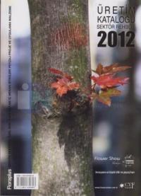 Üretim Kataloğu Sektör Rehberi 2012 Kolektif