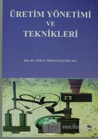 Üretim Yönetimi ve Teknikleri