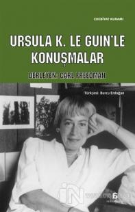 Ursula K. Le Guin'le Konuşmalar