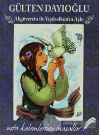 Usta Kalemlerden Masallar - Akgüvercin ile Yeşilsalkım'ın Aşkı