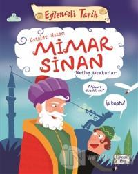 Ustalar Ustası Mimar Sinan - Eğlenceli Tarih