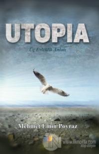 Utopia Mehmet Emin Poyraz